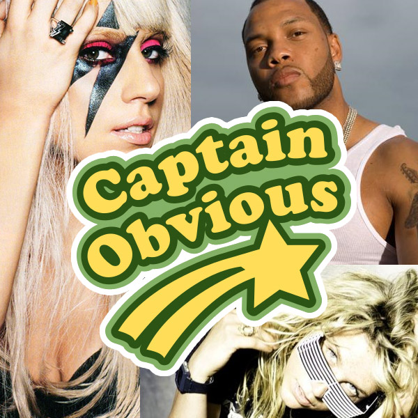 Captain Obvious - Right Gaga (Flo Rida ft Ke$ha vs Lady Gaga) captainobvious