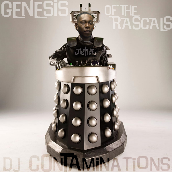 Dj cONTaMInAtioNs - Dizzee Rascal vs Justice genesis of the rascals
