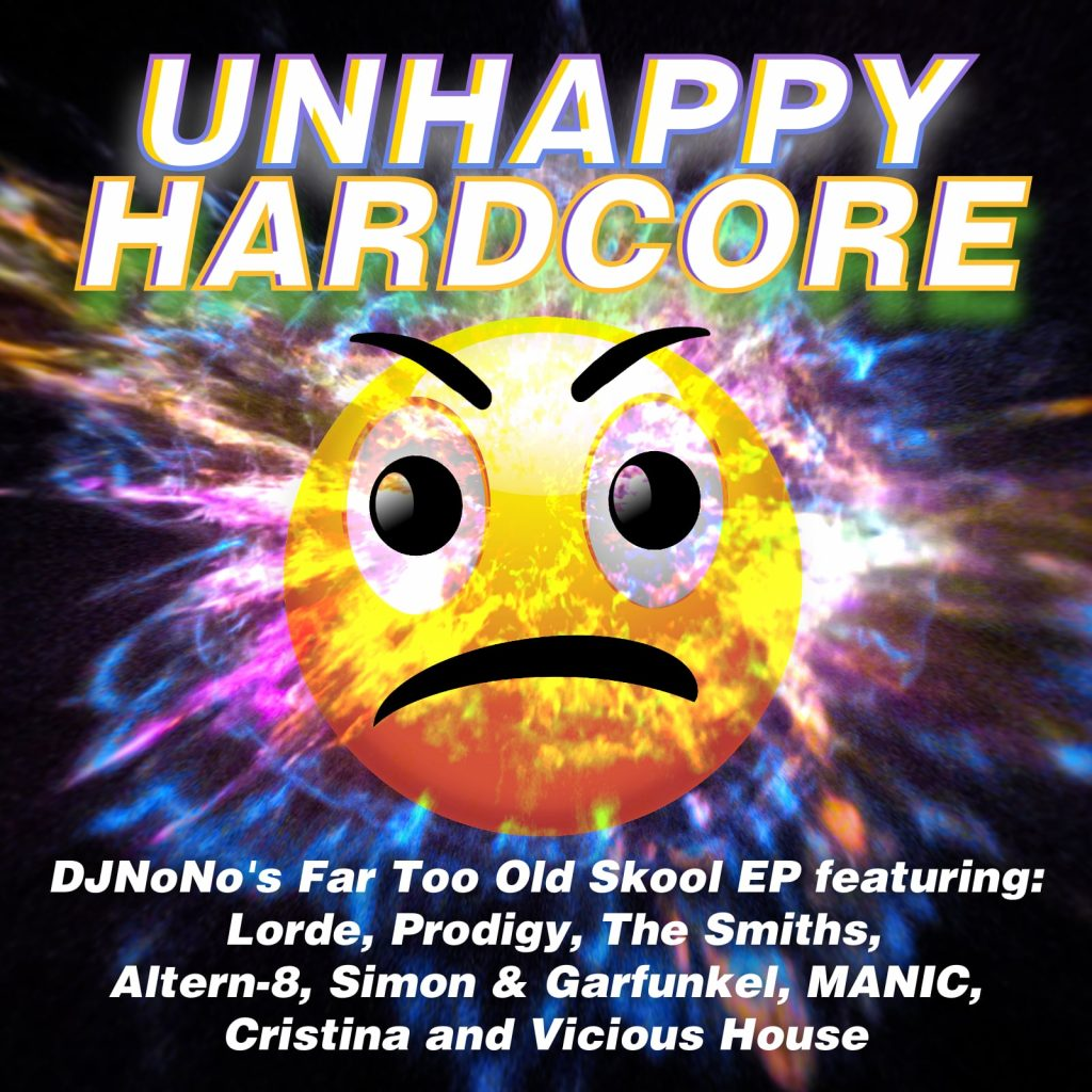 Unhappy Hardcore EP! DJNoNo cover