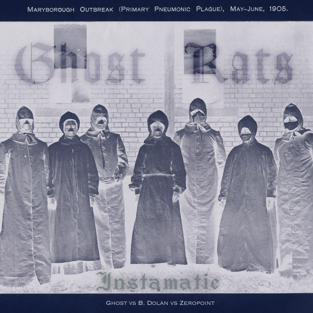 Instamatic - Ghost Rats (B. Dolan vs Ghost vs Zeropoint) cover