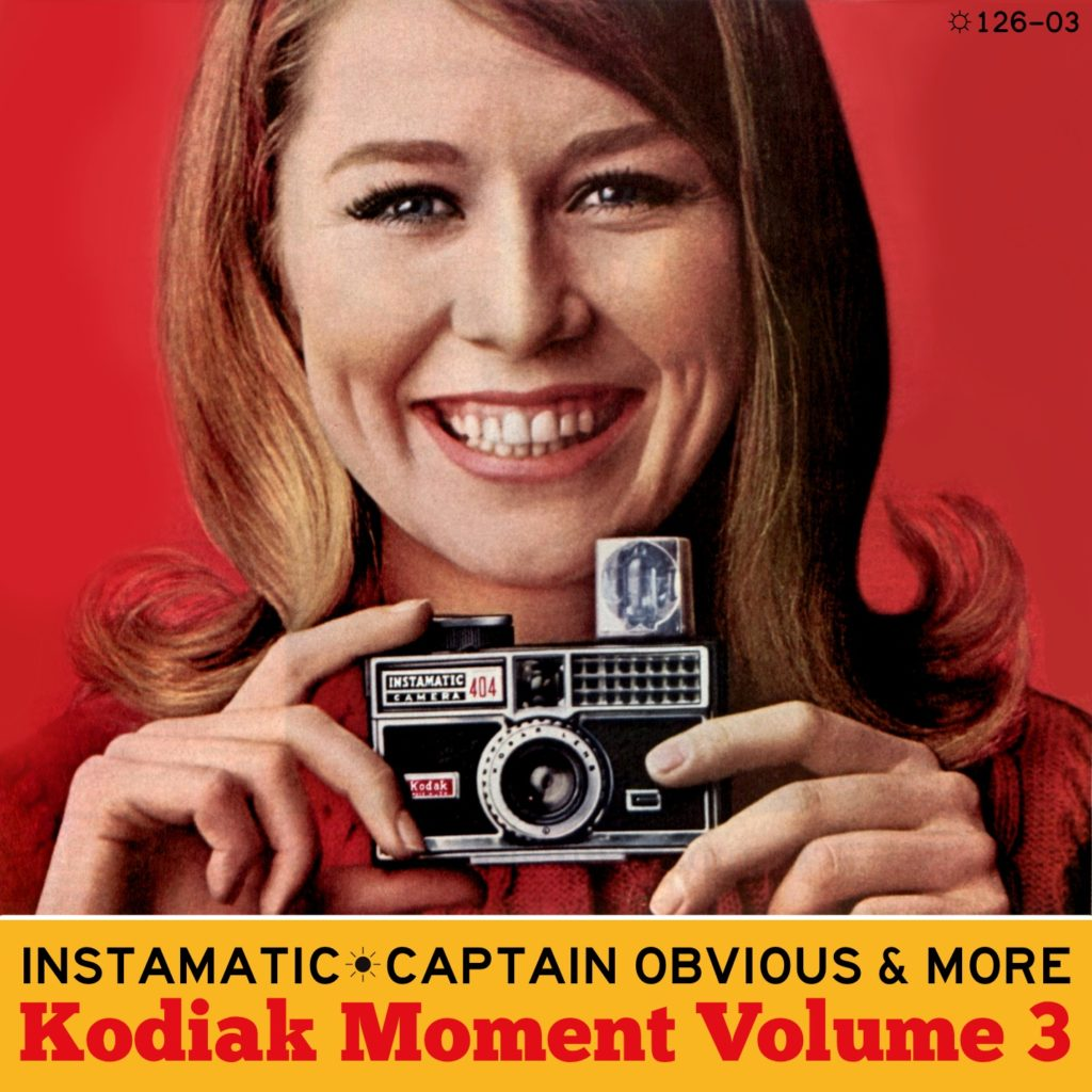 Instamatic Captain Obvious - Kodiak Moment 3 cover