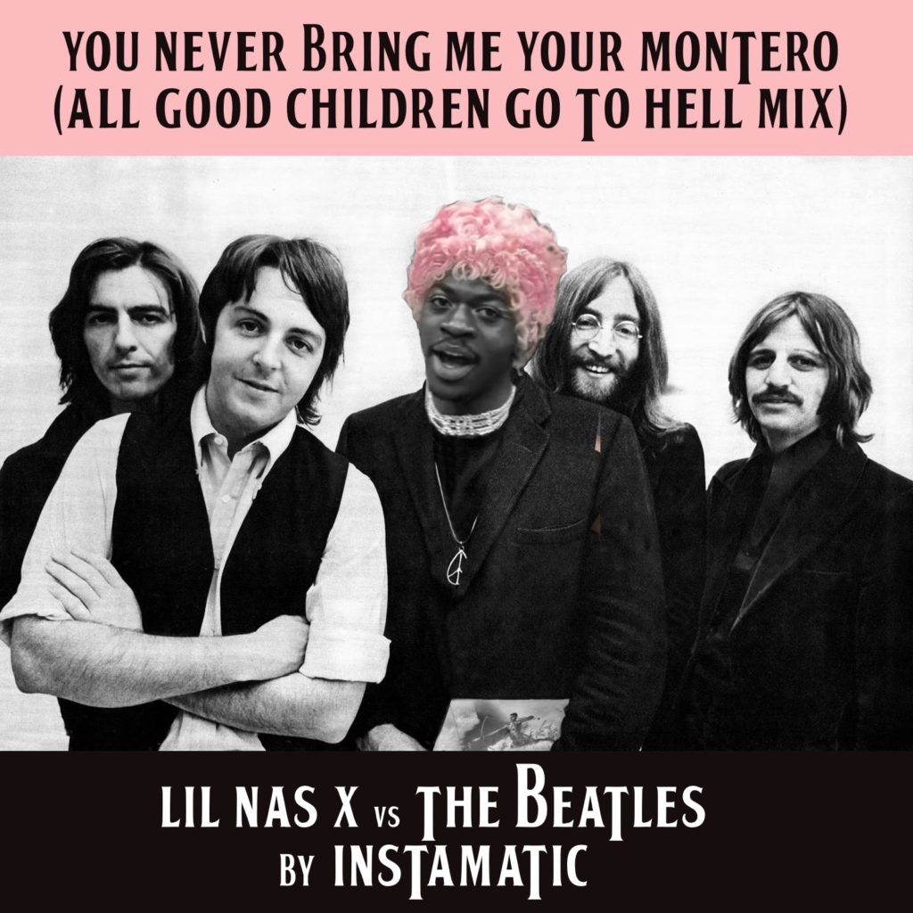 Lil Nas X Montero Call Me By My Name vs Beatles You Never Give Me Your Money mashup bootleg bastard pop cover