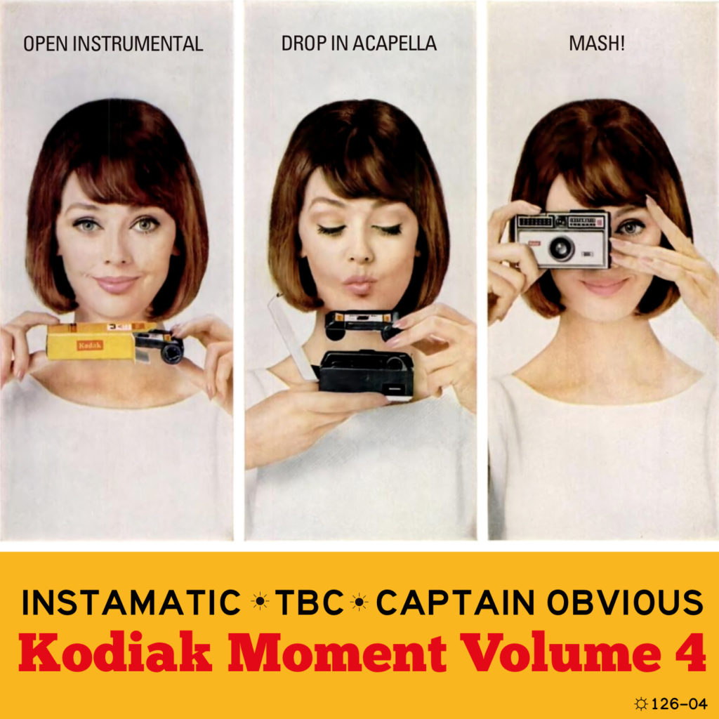 Kodiak Moment 4: Best of Instamatic, Captain Obvious & tbc 2012 - 2020 cover mashups bootlegs bastard pop