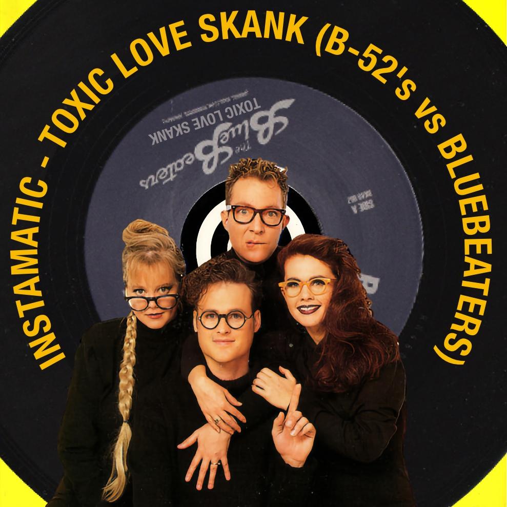 Toxic Love Shack Skank mashup bootleg bastard pop remix Britney Spears Toxic Bluebeaters B-52's Love Shack Thriftshop XL reboot